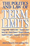 Politics and Law of Term Limits, Roger Pilon, 1882577124