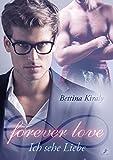 forever love - Ich sehe Liebe (German Edition)