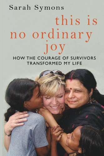 This is No Ordinary Joy: How the Courage of Survivors Changed My Life