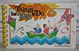 Things for Kids to Do, Thelma Griffhorn, 0896935256