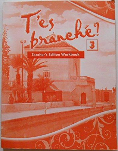 T'es Branche teacher's Edition Workbook Level 3