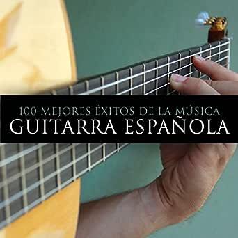 100 Mejores Éxitos de la Música. Guitarra Española de Various ...