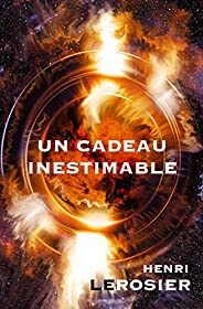 Un Cadeau Inestimable (French Edition)
