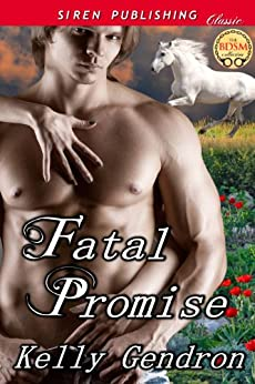 Fatal Promise (Siren Publishing Classic) by [Gendron, Kelly]