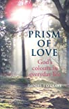 Prism of Love, Daniel J. O'Leary, 1856074048