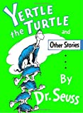 Yertle the Turtle and Other Stories Party Edition, Dr. Seuss, 0394800877