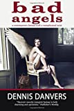 Bad Angels: a contemporary fantasy with a metaphysical twist