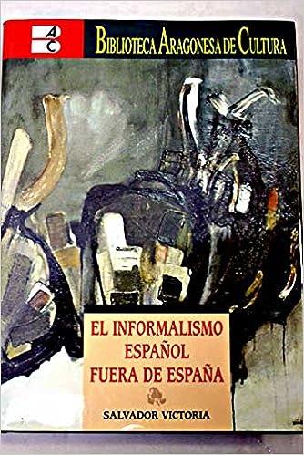 Resultado de imagen de el informalismo español fuera de españa