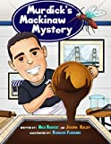 img - for Murdick's Mackinaw Mystery: Michigan Family Traditions and Landmarks book / textbook / text book