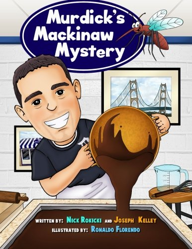 Murdick's Mackinaw Mystery: Michigan Family Traditions and Landmarks