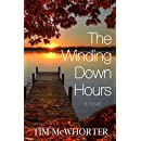 The Winding Down Hours