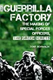 The Guerrilla Factory, Tony Schwalm, 1451623607