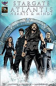 Stargate Atlantis: Hearts & Minds #1 (Stargate: Atlantis) by [Haynes, Mark, Vaughn, J.C.]