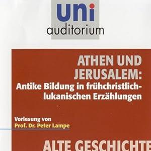 Athen und Jerusalem (Uni Auditorium) Hörbuch