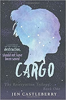 Book Cargo: Volume 1 (The Reservation Trilogy)