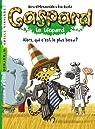 Gaspard le léopard, tome 2 : Alors, qui c'est le plus beau ? par Moncomble