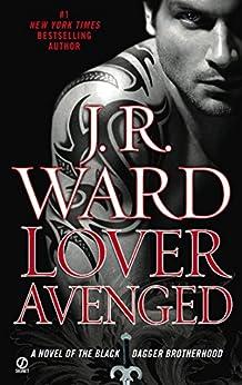 Lover Avenged (Black Dagger Brotherhood, Book 7) by [Ward, J.R.]