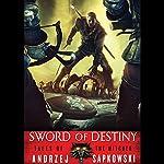 Sword of Destiny | Andrzej Sapkowski