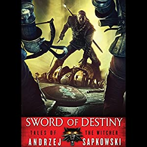 Sword of Destiny Audiobook