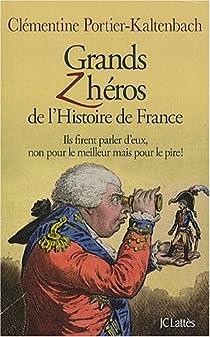 Grands z'héros de l'Histoire de France par Portier-Kaltenbach