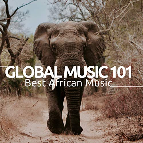 Global Music 101 - Best African Music, Top Music World, Folklore music, Hindu music