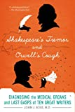 Shakespeare's Tremor and Orwell's Cough, John J. Ross, 1250042763
