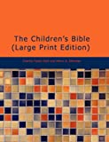 The Children's Bible, Charles Foster Kent and Henry A. Sherman, 1437508480