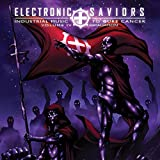 Electronic Saviors: Industrial Music to Cure