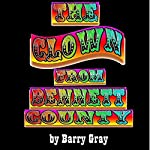 The Clown from Bennett County: The Legend of John Black Feather | Barry Gray