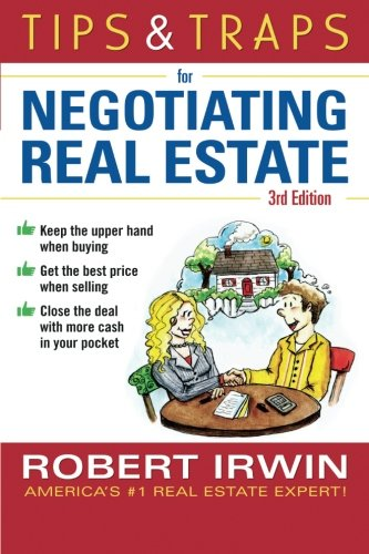 (Tips & Traps for Negotiating Real Estate, Third Edition (Tips and Traps))