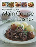Ultimate Book of Main Course Dishes, Jenni Fleetwood, 157215389X