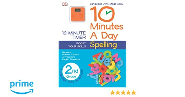 Workbook 2nd grade spelling worksheets : 10 Minutes a Day: Spelling, Second Grade: DK Publishing ...