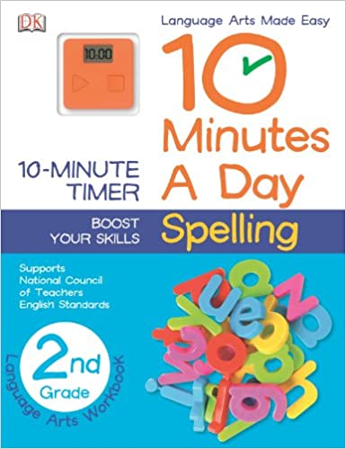 10 Minutes a Day: Spelling, Second Grade: DK Publishing ...