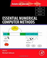 Essential Numerical Computer Methods Front Cover