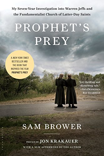 Prophet's Prey: My Seven-Year Investigation into Warren Jeffs and the Fundamentalist Church of Latter-Day Saints cover