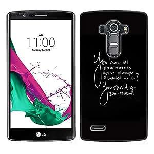 [Neutron-Star] Snap-on Series Teléfono Carcasa Funda Case Caso para LG G4 [Las cosas siempre quise hacer Quote ellos]