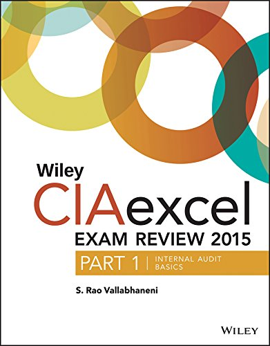 Download Wiley CIAexcel Exam Review 2015, Part 1: Internal Audit Basics (Wiley CIA Exam Review Series) Pdf