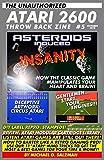 The Unauthorized Atari 2600 Throw Back Zine #5: Asteroids Insanity, Atari Mind Tricks And More!