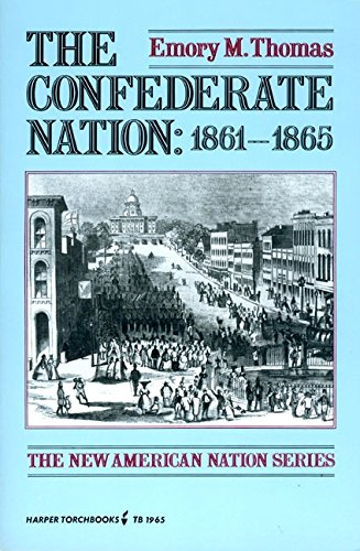 The Confederate Nation 1861-1865 (The new American nation series)