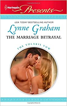 The Marriage Betrayal (Harlequin Presents)
