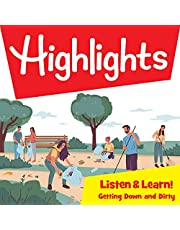 Highlights Listen & Learn!: Getting Down and Dirty! Community Gardens: An Immersive Audio Study for Grade 4