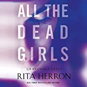 All the Dead Girls: Graveyard Falls, Book 3 | Rita Herron