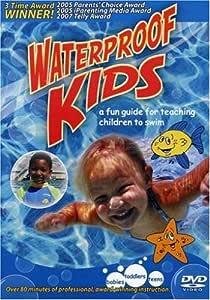 Waterproof Kids: A Fun Guide for Teaching Children to Swim