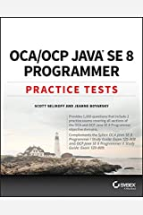 OCA / OCP Java SE 8 Programmer Practice Tests Kindle Edition