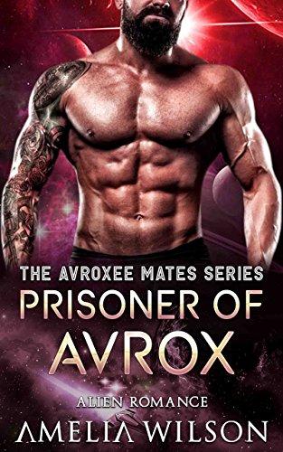 Mojave Glass - Prisoner of Avrox: Alien Romance (The Avroxee Mates Series)