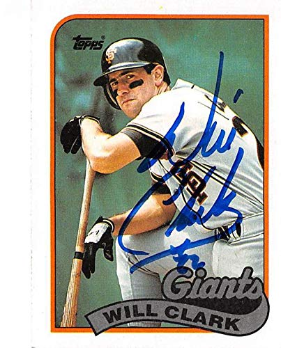 Autograph Giants Francisco - Will Clark autographed baseball card (San Francisco Giants) 1989 Topps #660 - Baseball Slabbed Autographed Cards