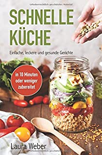 Meine leichte und schnelle Küche: Amazon.de: Nadine Krüger: Bücher