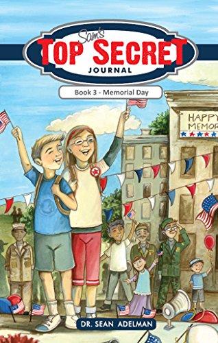 Sam's Top Secret Journal: Book 3- Memorial Day