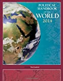 Political Handbook of the World 2014, Tom Lansford, 1483333280