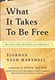 What It Takes to Be Free, Siobhan Nash-Marshall, 0824519949